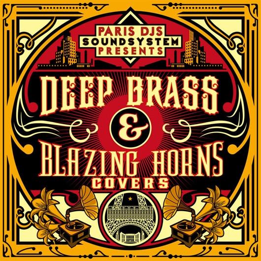 Paris DJs Sound System presents - Deep Brass & Blazing Horns Covers